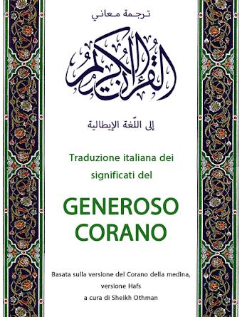 Online l'App per consultare TRADUZIONE ITALIANA DEI SIGNIFICATI DEL GENEROSO CORANO A cura di Sheikh Othman